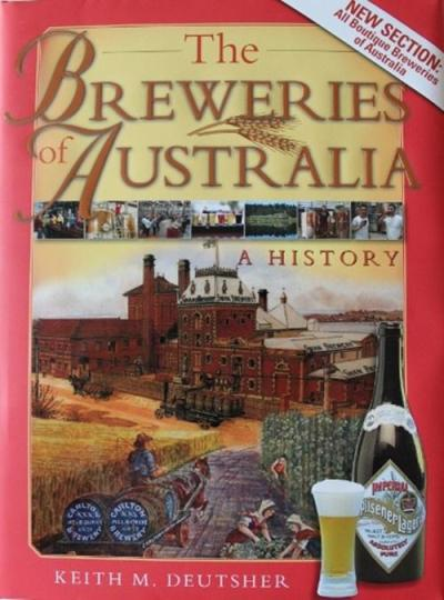 Image for The Breweries of Australia: A History 2nd Edition