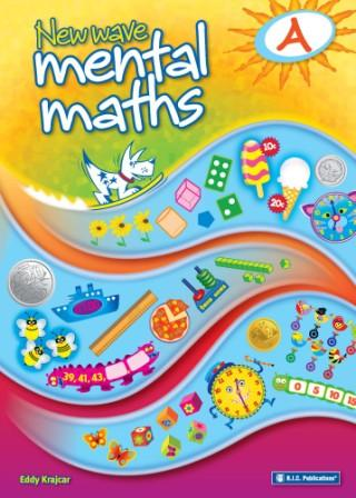 Image for New Wave Mental Maths A -  Ages 5-6 Australian Curriculum RIC-1700