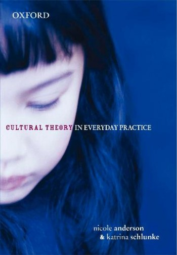 Image for Cultural Theory in Everyday Practice [used book]