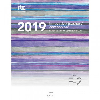 Image for Innovative Teachers' Companion - 2019 Early Years of Learning Diary Years F-2 (Foundation to Year 2)