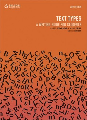 Image for Text Types 3rd Edition A Writing Guide for Students