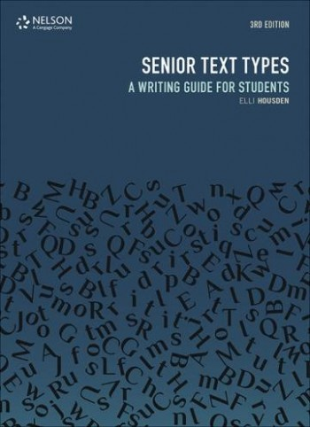 Image for Senior Text Types 3rd Edition A Writing Guide for Students