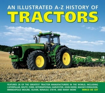 Image for An Illustrated A-Z History of Tractors