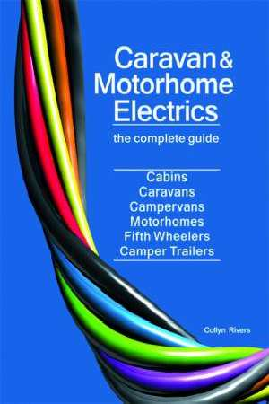 Image for Caravan and Motorhome Electrics The Complete Guide Third Edition