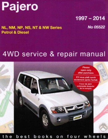 Image for Mitsubishi Pajero 1997-2014 NL, NM, NP, NS, NT, NW Series Petrol and Diesel 4WD Service and Repair Manual 05522