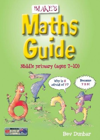 Image for Blake's Maths Guide Middle Primary (ages 7-10 years)