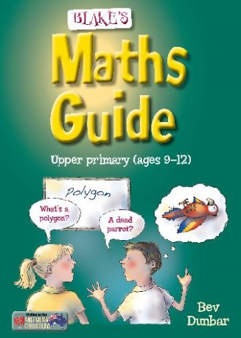 Image for Blake's Maths Guide Upper Primary (ages 9-12 years)