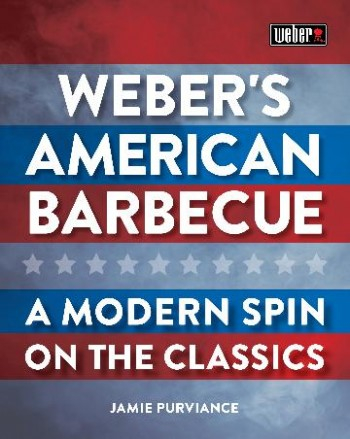 Image for Weber's American Barbecue : A modern spin on the classics