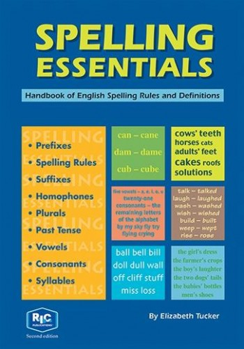 Image for Spelling Essentials : Handbook of English Spelling Rules and Definitions RIC-1113