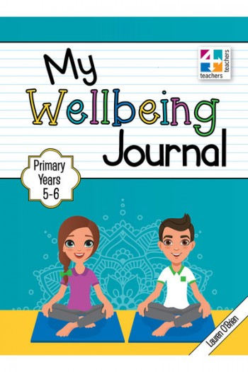Image for My Wellbeing Journal Primary Years 5 - 6