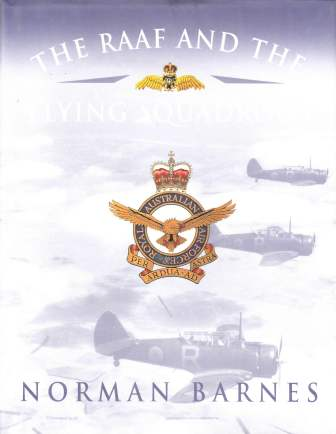 Image for The RAAF and the Flying Squadrons [used book][out of print][rare]