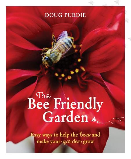 Image for The Bee Friendly Garden: Easy Ways to Help the Bees and Make Your Garden Grow