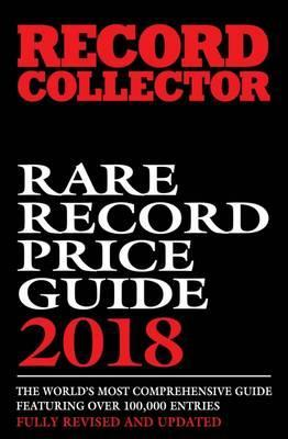 Image for Record Collector Rare Record Price Guide 2018 Fully Revised and Updated