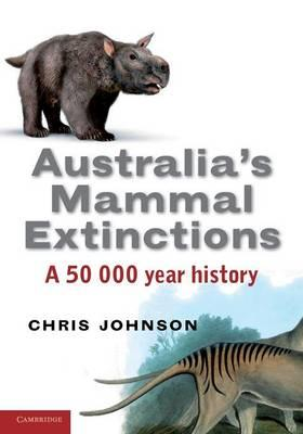 Image for Australia's Mammal Extinctions: A 50 000 Year History [POD]