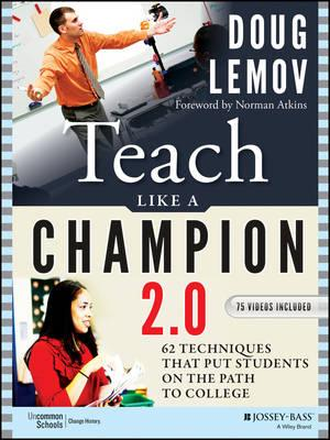 Image for Teach Like a Champion 2.0: 62 Techniques That Put Students on the Path to College