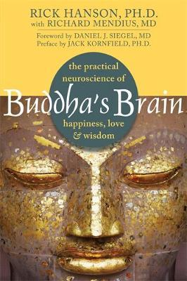 Image for Buddha's Brain : The Practical Neuroscience of Happiness, Love and Wisdom