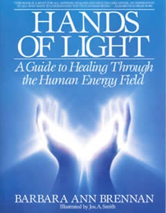 Image for Hands of Light: Guide to Healing Through the Human Energy Field