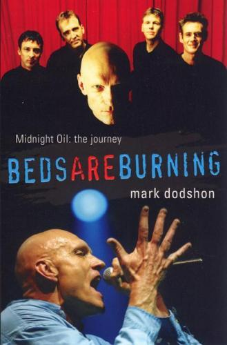 Image for Beds Are Burning Midnight Oil: The Journey [used book]