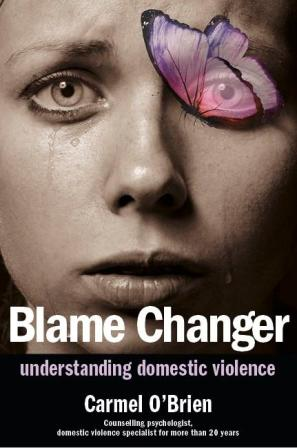Image for Blame Changer: Understanding Domestic Violence