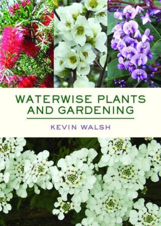 Image for Waterwise Plants and Gardening Revised and Updated Edition